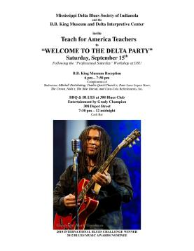 Teach for America... Welcome to the Mississippi Delta Party f/ Grady Champion, September 15th, 2012; Download Flyer!